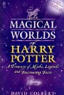 The Magic Worlds of Harry Potter. UK first edition P/B