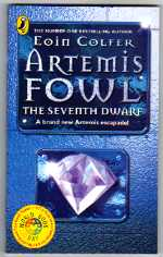 Eoin Colfer. Artemis Fowl. The Seventh Dwarf 1st/1st Ed.