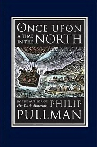 Once upon a Time in the North Philip Pullman First Edition