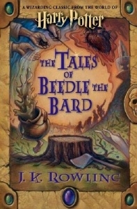 The Tales of Beedle the Bard US First Edition (Harry Potter)