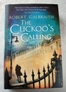 Robert Galbraith The Cuckoo's Calling JK Rowling UK First Ed 3rd