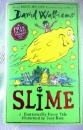David Walliams. SLIME. Hardback First Edition, 1st print. UK