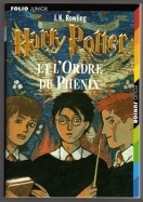 Harry Potter Et L'Ordre Du Phenix (French) First Edition.