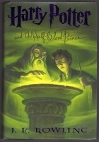 Harry Potter and the Half-Blood Prince. US First Edition H/B