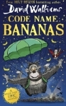 David Walliams. Code Name Bananas. Hardback First Edition