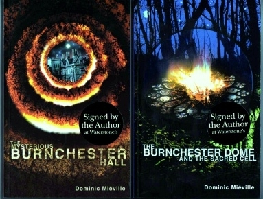 Dominic Mieville. Burnchester Hall & Sequel Signed First Edition