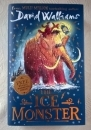 David Walliams. The Ice Monster. Hardback First Edition