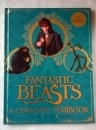 Fantastic Beasts A Cinematic Yearbook. First Edition. New.