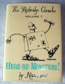 Here Be Monsters! Alan Snow. Signed First Edition. H/B