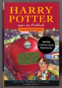 Harry Potter agus an Orchloch. Irish Gaelic 1st Edition.