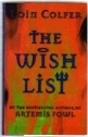 Eoin Colfer. The Wish List. UK first edition Hardback.