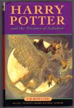 Harry Potter & the Prisoner of Azkaban. Ted Smart 1st Ed.