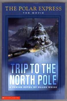 The Polar Express. (Movie) First Edition P/b