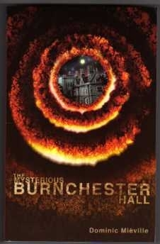 Dominic Mieville. The Mysterious Burnchester Hall UK 1st Ed. P/B