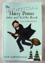 The Harry Potter Joke and Riddle Book (Unofficial)