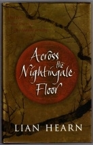 Lian Hearn. Across the Nightingale Floor. 1st Ed H/B