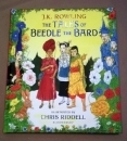 The Tales of Beedle the Bard. UK Illustrated First Edition.