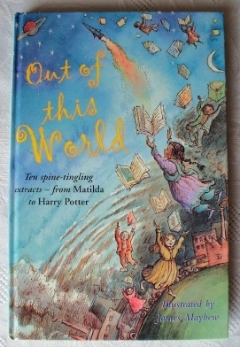 Out Of This World. Harry Potter. Hodder. First Edition