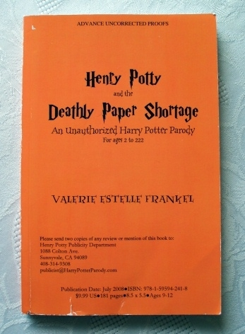 Henry Potty and the Deathly Paper Shortage Signed Proof Copy