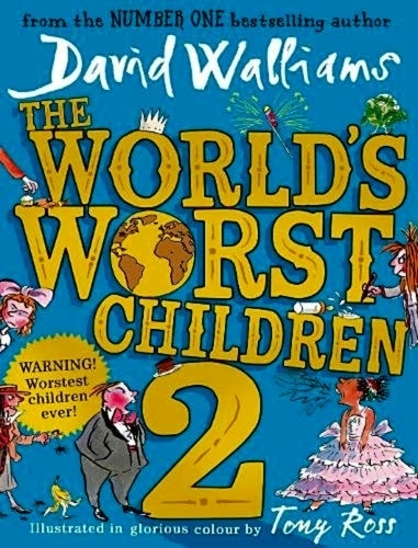 David Walliams The World's Worst Children 2 Hardback 1st Edition