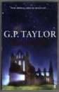 G. P. Taylor. SHADOWMANCER. UK First Edition P/B