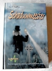 "SCHADUWMEESTER. (G.P. Taylor's Shadowmancer) Rare Signed ""Dutch"""