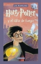 Harry Potter y el Caliz de Fuego. Spanish Ed. Goblet of Fire.