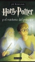 Harry Potter and the Half-Blood Prince. Spanish 1st/1st Ed.