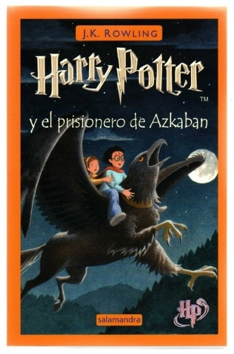 Harry Potter y el prisionero de Azkaban. Spanish Edition. P/B