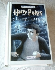 Harry Potter and the Order of the Phoenix. SPANISH First Edition