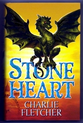 STONEHEART Charlie Fletcher. UK First Edition, First Print H/B