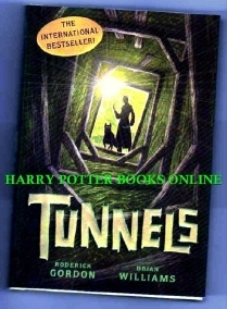 TUNNELS Hardback First Edition, First Print Book Roderick Gordon