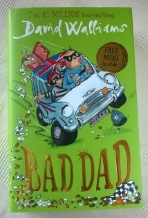 David Walliams. Bad Dad. Hardback First Edition