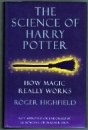The Science of Harry Potter. UK First Edition H/B